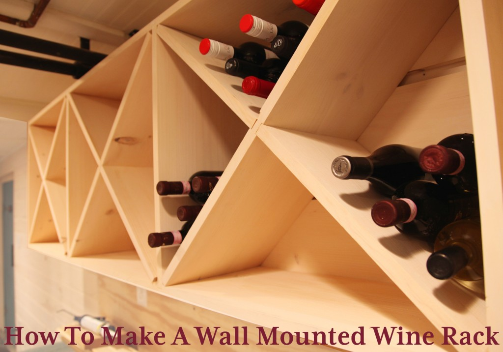 Our Basement Part 56: Wall Mounted Wine Rack